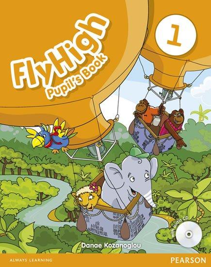 Kozanoglou Danae: Fly High 1 Pupil´s Book w/ CD Pack