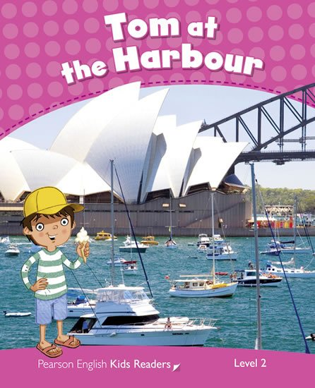 Ingham Barbara: PEKR | Level 2: Tom at the Harbour CLIL