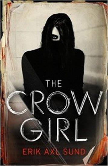 Sund Erik Axl: The Crow Girl