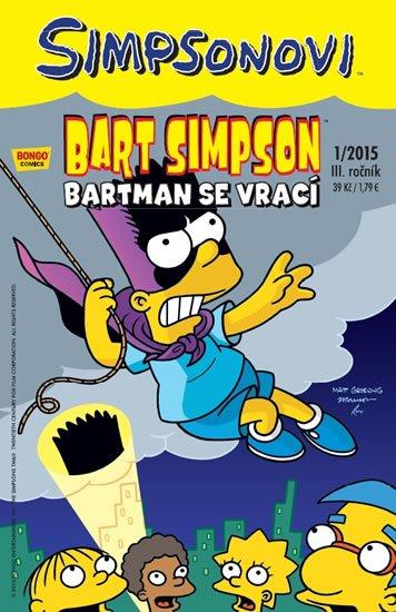 Groening Matt: Simpsonovi - Bart Simpson 1/15 - Bartman se vrací