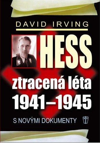 neuveden: Hess, ztracená léta 1941-1945