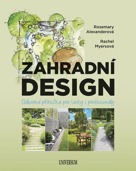Alexanderová Rosemary, Myersová Rachel: Zahradní design