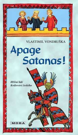 Vondruška Vlastimil: Apage Satanas!
