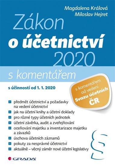 Králová Magdalena, Hejret Miloslav: Zákon o účetnictví 2020 s komentářem