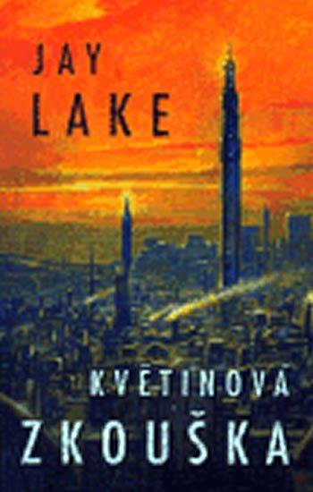 Lake Jay: Květinová zkouška