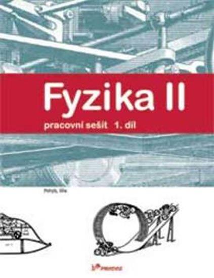 neuveden: Fyzika II - 1.díl - Pracovní sešit - Pohyb, síla