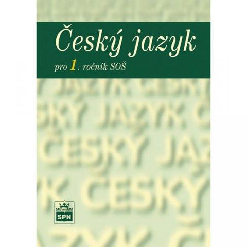 Čechová a kolektiv Marie: Český jazyk pro 1. ročník SOŠ