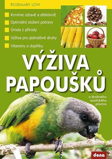Low Rosemary: Výživa papoušků a drobného exotického ptactva