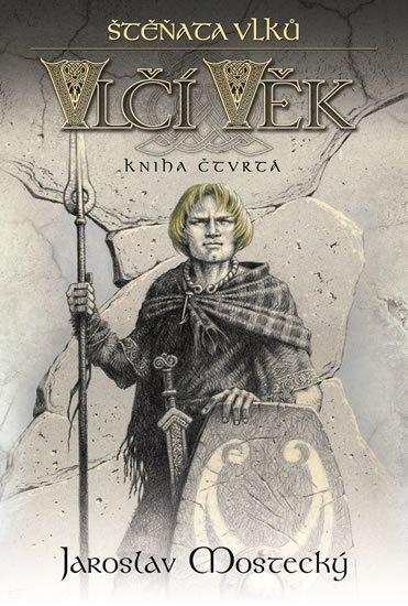 Mostecký Jaroslav: Vlčí věk 4 - Štěňata vlků