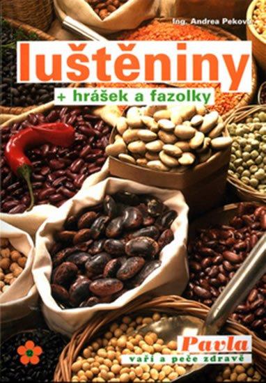 Peková Andrea: Luštěniny + hrášek a fazolky