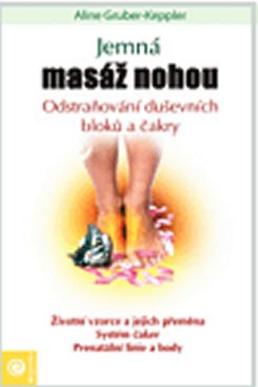 Gruber-Keppler Aline: Jemná masáž - Metamorfní technika