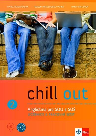 Tkadlečková C., Perná T., Krulišová D.: Chill out 2 (A2-B1) – metodická příručka na CD