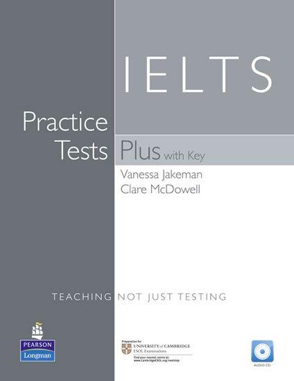 Jakeman Vanessa: Practice Tests Plus IELTS 2001 w/ Audio CD Pack (w/ key)