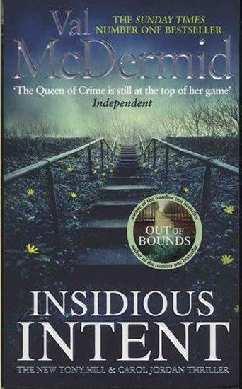 McDermidová Val: Insidious Intent : Tony Hill and Carol Jordan, Book 10