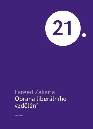Zakaria Fareed: Obrana liberálního vzdělávání