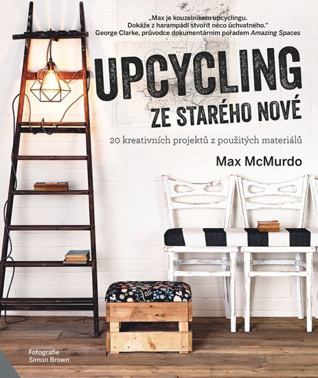 McMurdo Max: Upcycling - ze starého nové