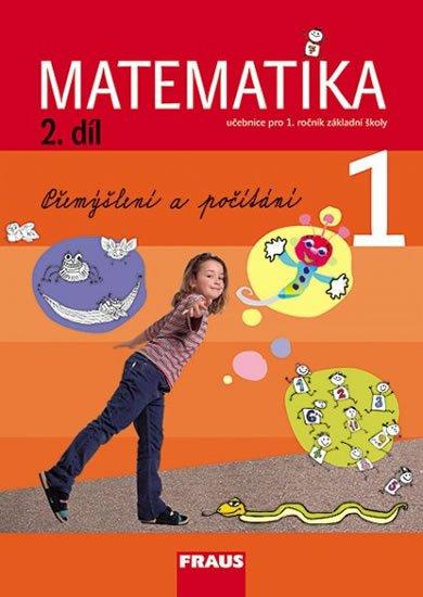 kolektiv autorů: Matematika 1/2 pro ZŠ - učebnice