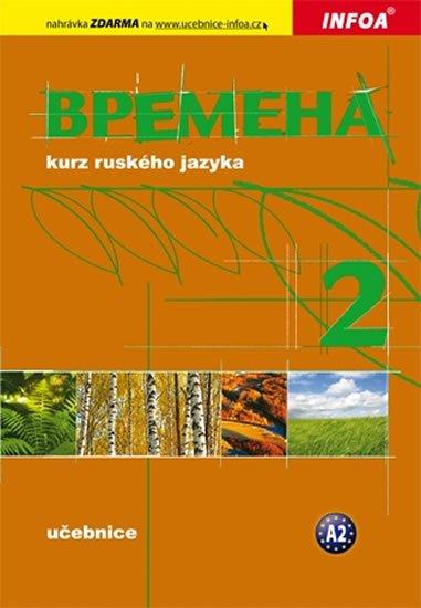 Chamrajeva Jelizaveta, Broniarz Renata,: Vremena 2  - učebnice