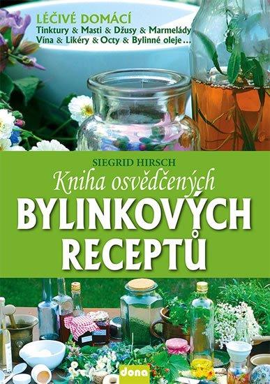 Hirsch Siegrid: Kniha osvědčených bylinkových receptů