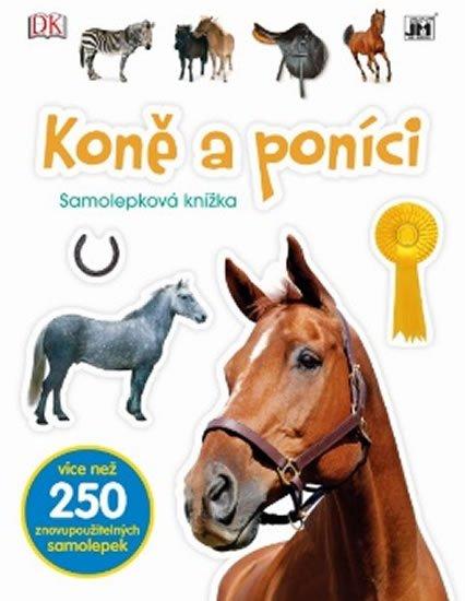 neuveden: Koně a poníci -  Samolepková knížka