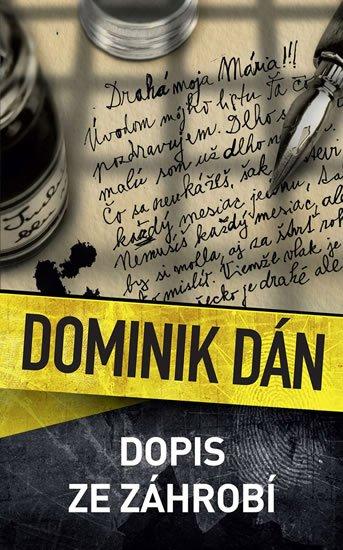 Dán Dominik: Dopis ze záhrobí