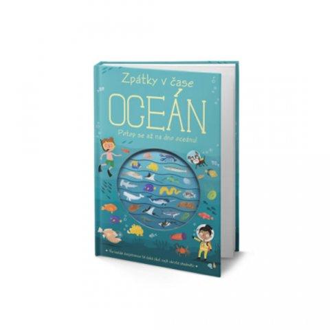 kolektiv autorů: Oceán - Zpátky v čase