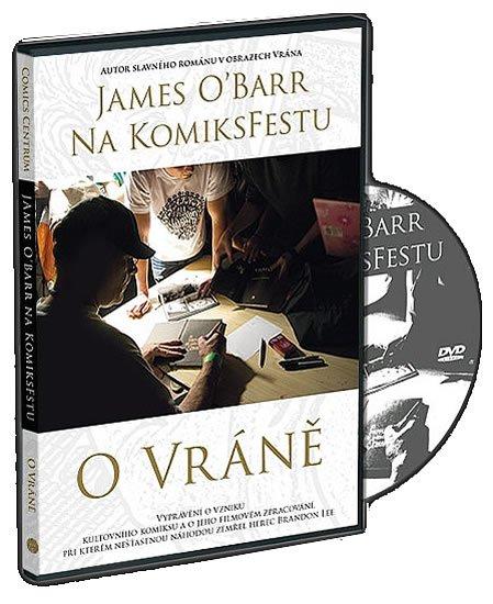 O'Barr James: James ÓBarr na KomiksFestu o Vráně - DVD