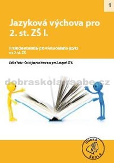 kolektiv autorů: Jazyková výchova pro 2. st. ZŠ I.