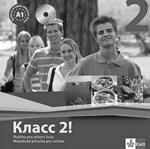 Orlova N. a kolektiv: Klacc! 2 - Ruština pro SŠ - Metodická příručka pro učitele - CD