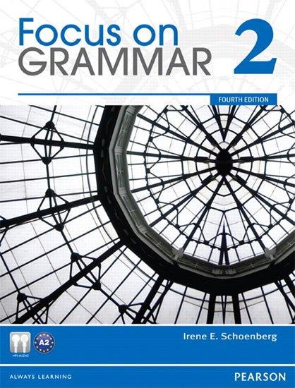 Schoenberg Irene E.: Focus on Grammar 2