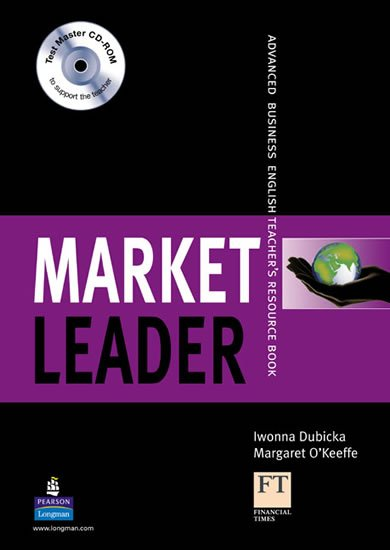Dubicka Iwona: Market Leader New Edition Advanced Teacher´s Book w/ Test Master CD-ROM Pac