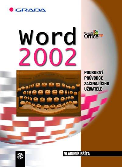 Bříza Vladimír: Word 2002