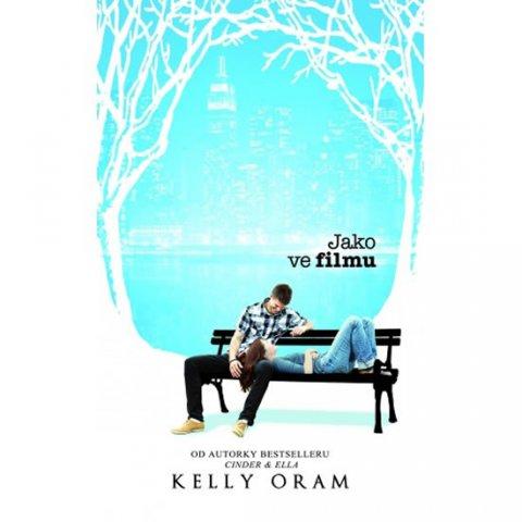 Oram Kelly: Jako ve filmu