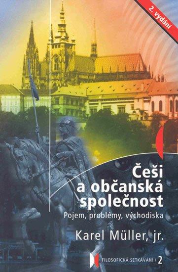 Müller Karel: Češi a občanská společnost - Pojem, problémy, východiska