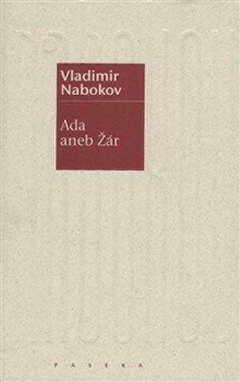 Nabokov Vladimir: Ada aneb Žár