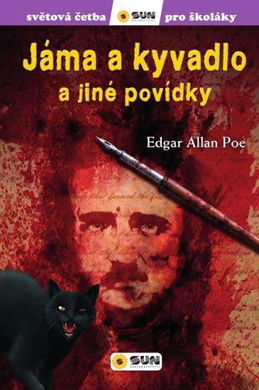 Poe Edgar Allan: Jáma a kyvadlo - Světová četba pro školáky