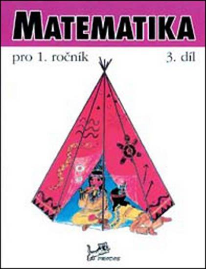 Mikulenková a kolektiv Hana: Matematika pro 1. ročník - 3. díl