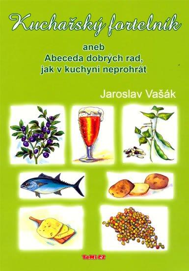 Vašák Jaroslav: Kuchařský fortelník