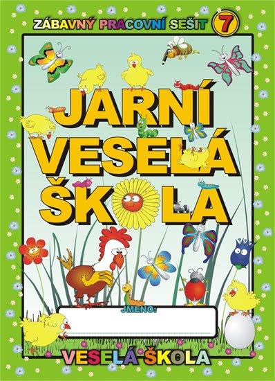 Mihálik Jan: Jarní veselá škola