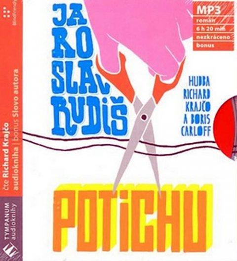 Rudiš Jaroslav: Potichu - MP3 audiokniha
