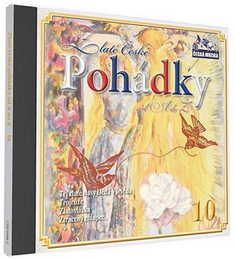 neuveden: Zlaté České pohádky 10. - 1 CD