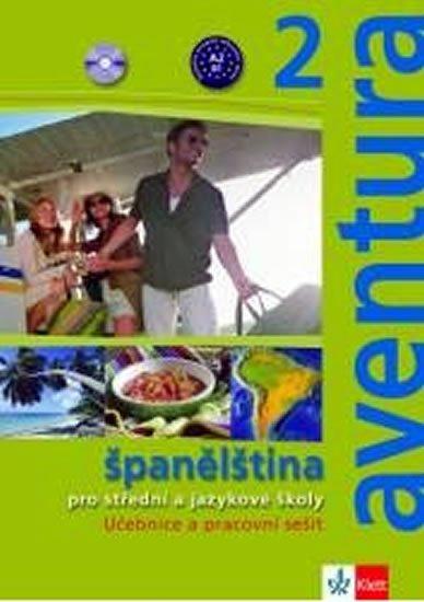 Brožová Kateřina, Peňaranda C. Ferrer: Aventura 2 - Španělština pro SŠ a JŠ - Metodická příručka - CD