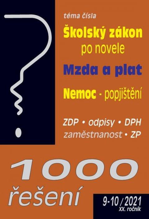 kolektiv autorů: 1000 řešení č. 9-10/2021, Školský zákon - novela, Mzda a plat, Nemoc - zdra