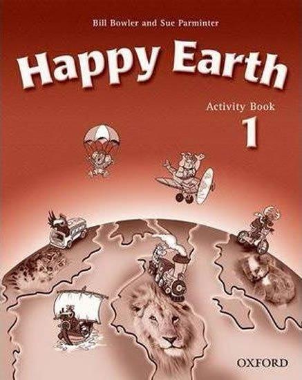 Bowler Bill, Parminter Sue: Happy Earth 1 Activity Book