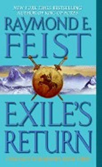 Feist Raymond E.: Exile´s Return