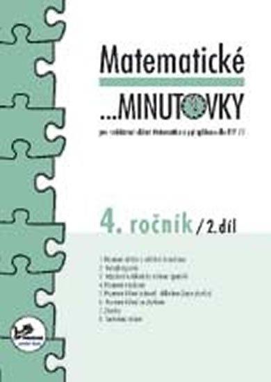 Mikulenková a kolektiv Hana: Matematické minutovky pro 4. ročník/ 2. díl - 4. ročník