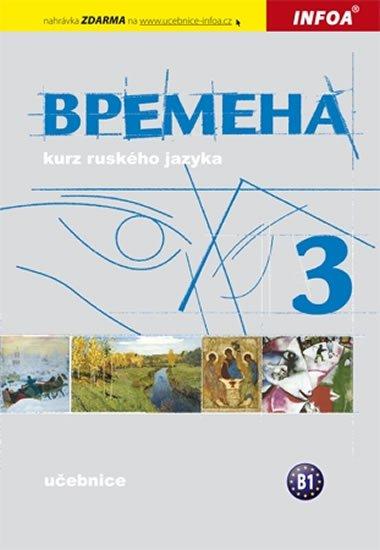 Chamrajeva Jelizaveta, Broniarz Renata,: Vremena 3  - učebnice