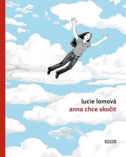 Lomová Lucie: Anna chce skočit