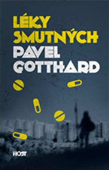 Gotthard Pavel: Léky smutných