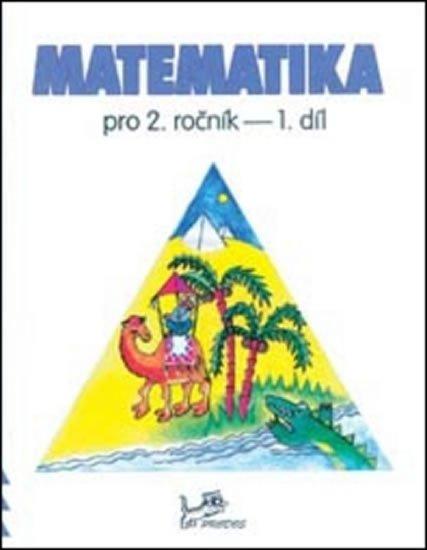 Mikulenková a kolektiv Hana: Matematika pro 2. ročník 1. díl